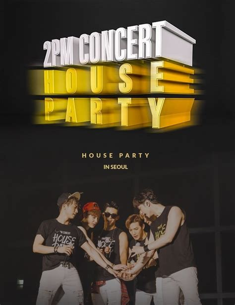Download [Concert] 2PM – 2PM Concert 'House Party' in