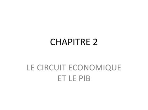 PPT - CHAPITRE 2 PowerPoint Presentation, free download