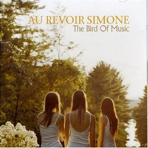 Au Revoir Simone - The Bird Of Music | Releases | Discogs
