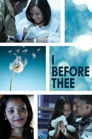 I Before Thee 2018 Streaming VOSTFR HD - Film Complet HD