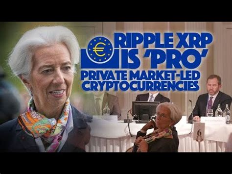 Ripple XRP: Christine Lagarde Says The ECB Will Welcome