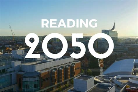 Creating a Smart and Sustainable Vision For Reading 2050